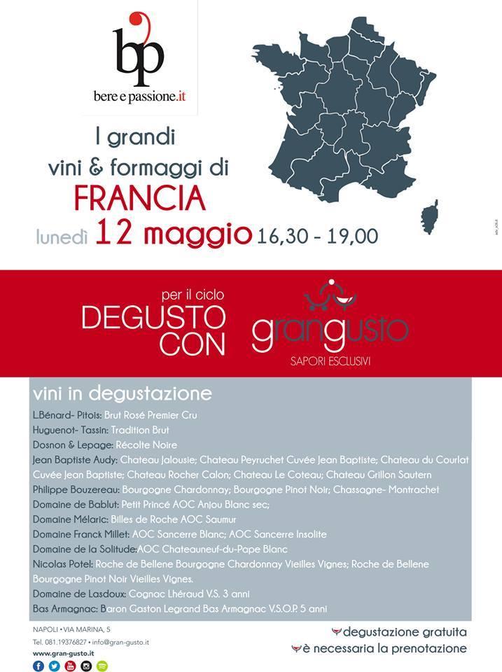 """12 Maggio, Degusto Con…""""I grandi vini & formaggi di Francia"""" da Grangusto"""