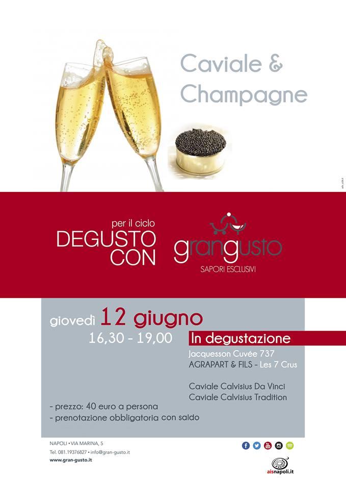 12 Giugno, Caviale e Champagne da Grangusto