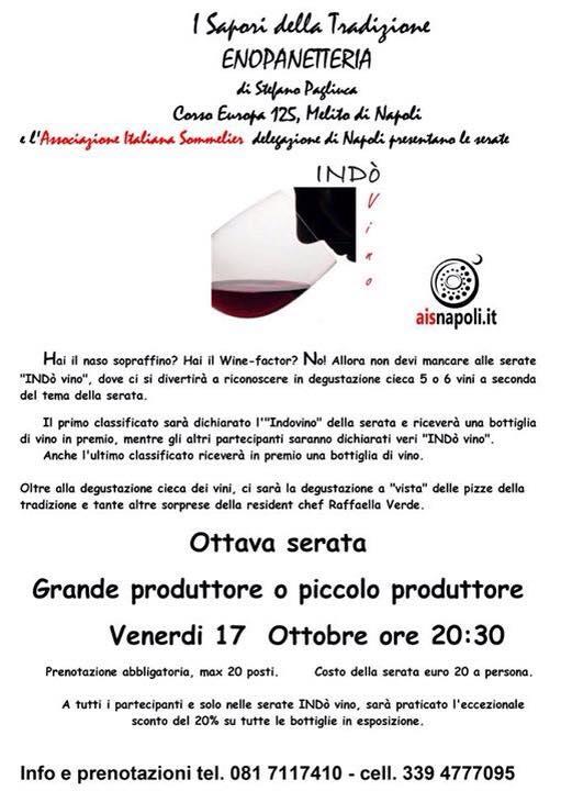 """17 Ottobre, Ottava serata INDòvino """"Grande Produttore vs Piccolo Produttore"""" con l'Ais Napoli all'Enopanetteria"""