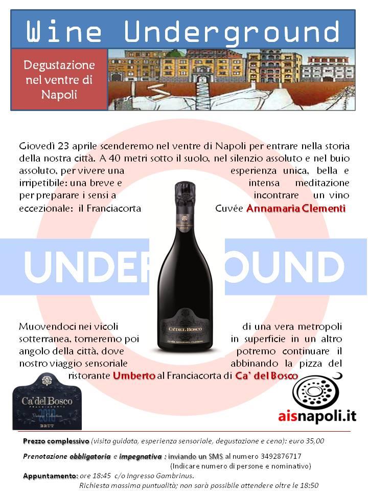 23 Aprile, Wine Underground con Franciacorta Cuvée Annamaria Clementi 2005 e pizza da Umberto