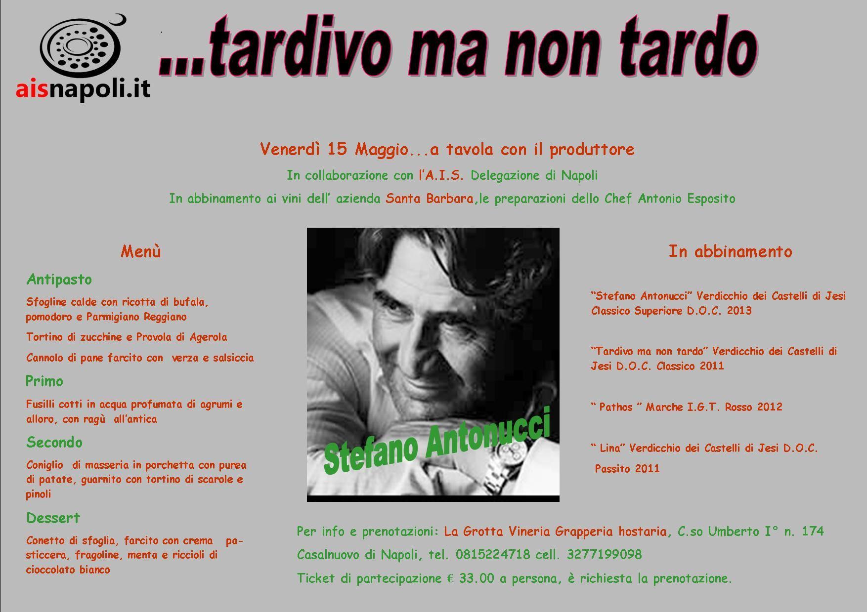 """15 Maggio, """"Tardivo ma non tardo"""" a La Grotta Hostaria con AIS Napoli"""