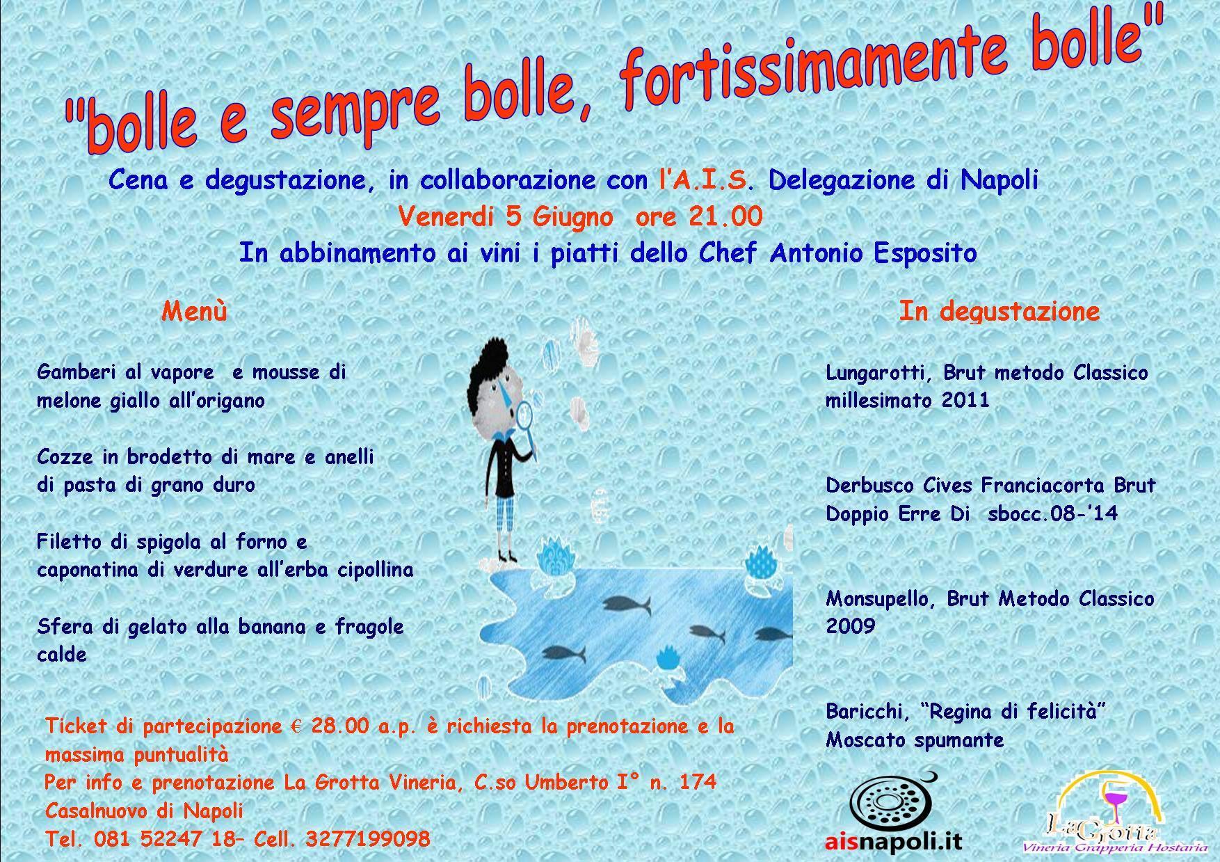 """5 Giugno, """"Bolle e sempre bolle, fortissimamente bolle"""" Cena e degustazione a La Grotta Vineria"""