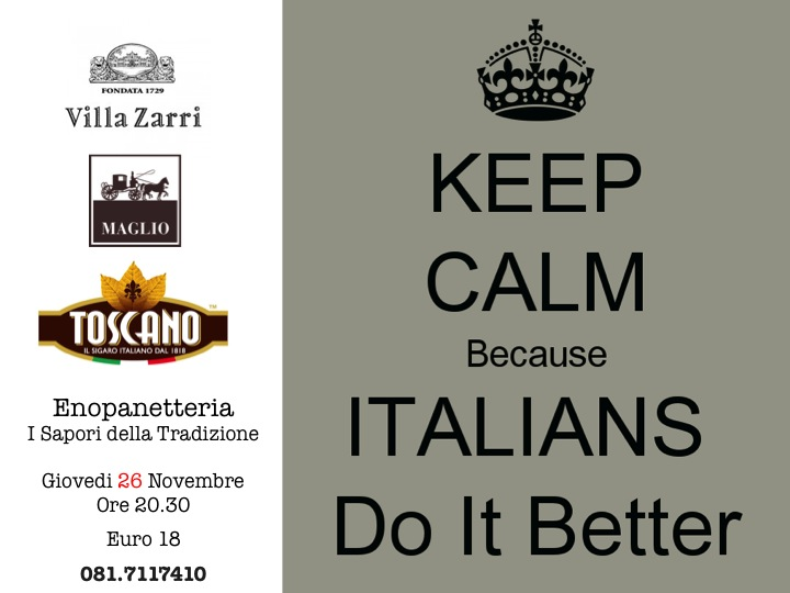 26 Novembre, Keep calm because Italians do it better…all'Enopanetteria