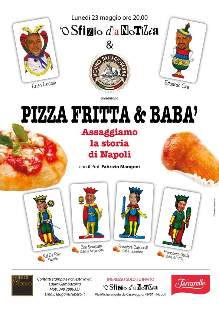 23 maggio pizze fritte e baba`