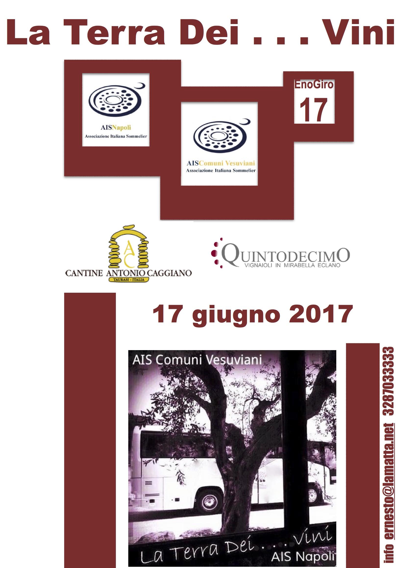 17 Giugno, Enogiro n.17  La Terra dei…Vini da Cantine Antonio Caggiano e Quintodecimo