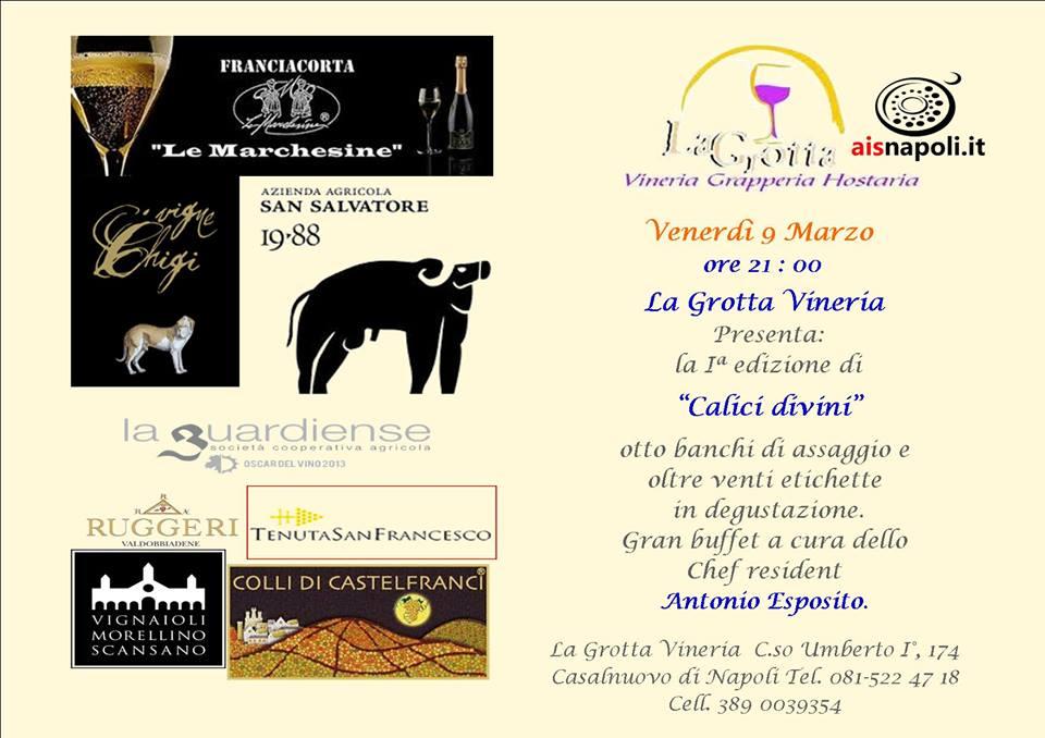 9 Marzo, Calici divini a La Grotta Vineria con banchi d'assaggio e gran buffet